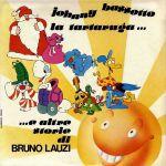 Johnny Bassotto, la tartaruga e altre storie di Bruno Lauzi