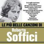 Le più belle canzoni di Roberto Soffici