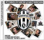 Juventus - La Compilation dei tuoi Campioni