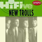 Rhino Hi-Five: New Trolls [EP]