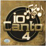 Io Canto 4 (2 CD)