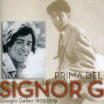 Prima del Signor G - Giorgio Gaber 1958/1970