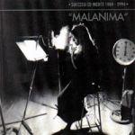 Malanima: successi e inediti 1969-1994