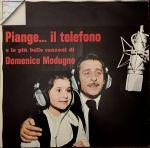 Piange... il telefono e le più belle canzoni di Domenico Modugno