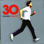30 Volte by Gianni Morandi (CD 1)